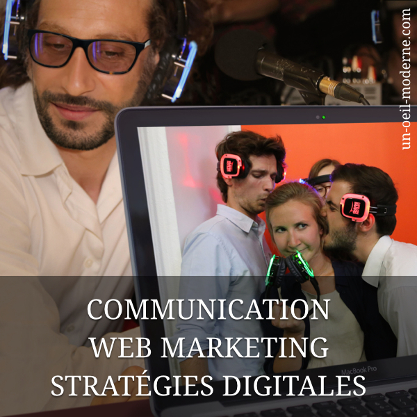 Communication, web-marketing et stratégies digitales