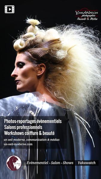 Photos-reportages évènementiels - Salons professionnels - Mondial coiffure et beauté, workshows - Yakawatch, un oeil moderne, communication & médias
